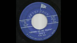 Johnie & Trudy Tyler - Crying On My Pillow