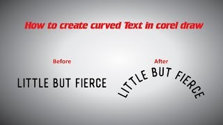 Curved Text in Corel Draw