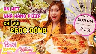 ĂN HẾT NHÀ HÀNG PIZZA CHỈ VỚI 2500 ĐỒNG   Buffet Buzza Pizza Tính Tiền Theo Phút   PINKY HONEY