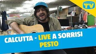 Calcutta   Pesto   Live A Sorrisi
