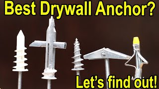 Which Drywall Anchor is Best?  Let's find out!
