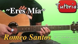 Eres Mia - Romeo Santos - BachataTutorial/Cover Guitarra