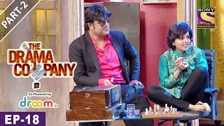 The Drama Company - Episode 18 - Part 2 - 16th September, 2017