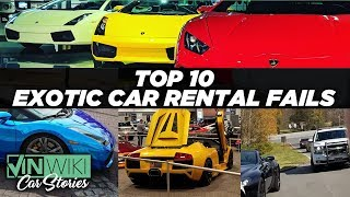 Top 10 Exotic Car Rental Fails