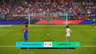 CRYSTAL PALACE vs LIVERPOOL FC | Penalty Shootout | PES 2018 Gameplay PC
