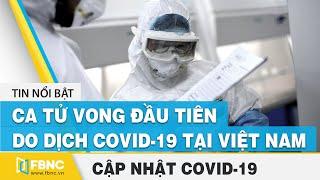 * Covid-19 hôm nay: Việt Nam ghi nhận ca tử vong đầu tiên do dịch virus Corona (bệnh nhân 428): 00:00 Headline 00:50 Bệnh nhân 428: ca tử vong do dịch covid 19 đầu tiên tại việt nam 01:24 Thêm 4 bệnh nhân Covid-19 được công bố khỏi bệnh 02:59 15 ca covid-19 đang diễn biến nặng và rất nặng 03:56 Người dân từ đà nẵng về hà nội khai báo tăng vọt lên hơn 32.000 04:33 Đường sắt tạm dừng 11 chuyến tàu do ảnh hưởng của covid-19 05:01 Hàng trăm người nghi tiếp xúc gần chị gái bệnh nhân covid-19 thứ 419 05:34 Hà giang: nhập cảnh trái phép tăng cao chỉ một đồn đã bắt được 2.500 người 06:03 Bộ y tế yêu cầu đà nẵng tăng tốc truy vết người nghi mắc bệnh, các ca f1 06:42 Bệnh viện chợ rẫy lấy mẫu xét nghiệm covid-19 với 208 nhân viên y tế 07:11 Xác định 63 trường hợp f1 của 5 bệnh nhân mắc covid-19 ở quảng nam 07:34 Khẩn trương xét nghiệm covid-19 hàng chục nghìn người từ đà nẵng về tp.hcm và hà nội 08:03 Quyền bộ trưởng y tế: việt nam có thể xét nghiệm 31.000 mẫu/ngày 08:44 Ban chỉ đạo họp khẩn quyết liệt phòng chống covid-19 09:20 Những bệnh viện nào ở hà nội tiếp nhận bệnh nhân covid-19? -------------------- FBNC (Financial Business News Channel) là kênh tin tức chuyên về kinh tế - Tài chính, bất động sản, chứng khoán - cổ phiếu, cập nhật giá vàng , tin thế giới, tin tức 24h,… Với mong muốn cập nhật những thông tin chính xác và nhanh nhất cho quý vị và các bạn.! - Đăng ký kênh để theo dõi tin tức mới nhất: http://popsww.com/FBNC Kênh truyền thông FBNC: - Fanpage: https://www.facebook.com/KinhTeTaiChinhTV/ - Zalo: https://zalo.me/fbncvn - Website: http://fbnc.vn/ - Email: fbncvn@gmail.com --------------- FBNC ĐỒNG TIỀN THÔNG MINH - CUỘC SỐNG THÔNG MINH #covidhomnay #covid #covid19