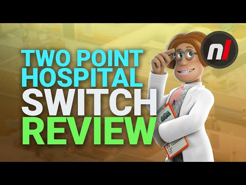 Two Point Hospital Nintendo Switch Review - Is It Worth It?