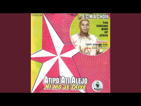 Download Atipo Ati Alejo Ni Mo Je Laye Medley HD Mp4 3GP Video and MP3