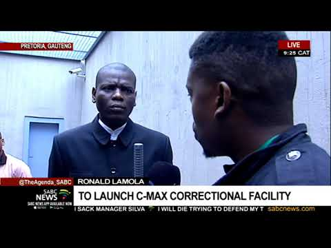 Lamola to officially open upgraded high security C-Max Correctional Facility