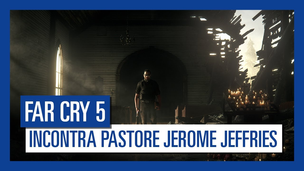 Far Cry 5 - Incontra Pastore Jerome Jeffries