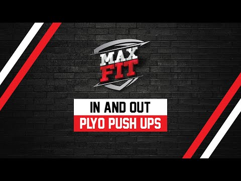 MAX FIT WORKOUT SERIES:  In and Out Plyo Push-ups Exercise