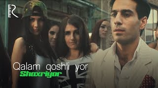 Shaxriyor - Qalam qoshli yor | Шахриёр - Калам кошли ёр