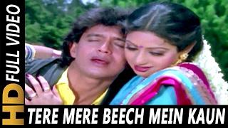 Tere Mere Beech Mein Kaun | Mohammed Aziz, Kavita
