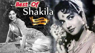 Super Hit Songs of Shakila - Bollywood Songs - Evergreen Romantic Collection