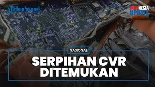 Bagian Kecil CVR Kembali Ditemukan, Kini Pencarian Dipersempit Cari Memori CVR Sriwijaya Air SJ-182