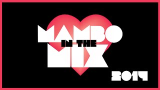 Mambo in the mix 2014 Aftermovie