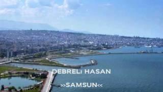 DebreLi HasaN // SaMSuN