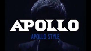 APOLLO STYLE / APOLLO