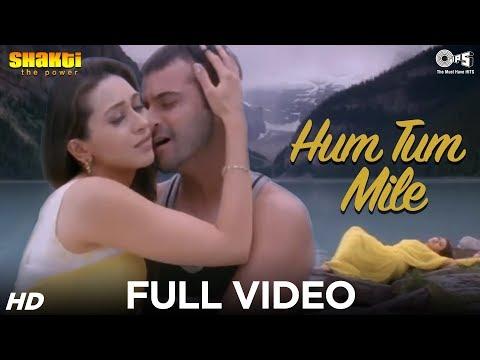 Hum Tum Mile Full Video - Shakti | Karisma Kapoor & Sanjay Kapoor | Adnan Sami | Ismail Darbar