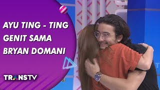 Video BROWNIS - Ayu Ting - Ting Genit Sama Bryan Domani (17/9/19) Part 1 MP3, 3GP, MP4, WEBM, AVI, FLV September 2019