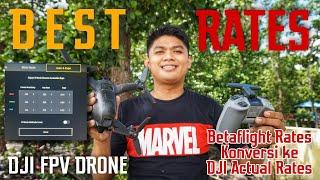Cara Menentukan dan Setting Rate DJI FPV Combo Konversi Betaflight Rate ke Actual Rate DJI FPV Drone