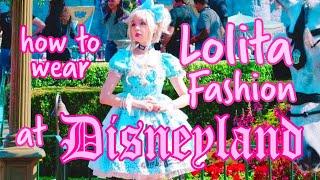 How To Wear Lolita Fashion To Disney | Disneyland Lolita Day Advice