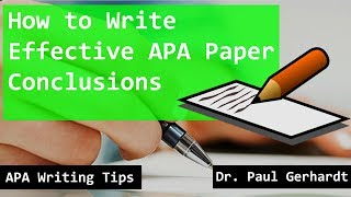 APA Paper Conclusion Writing Tips | Dr. Paul Gerhardt