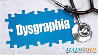 Dysgraphia ¦ Treatment And Symptoms