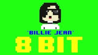 Gambar cover Billie Jean (8 Bit Remix Cover Version) [Tribute to Michael Jackson] - 8 Bit Universe