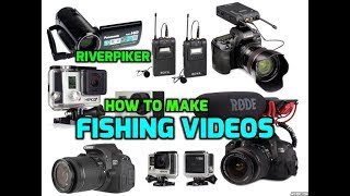 How to make Youtube fishing videos - (video 216)