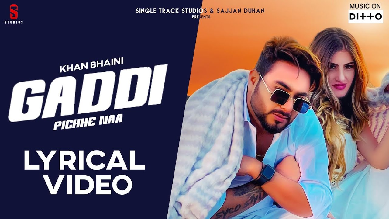 Gaddi Pichhe Naa New Punjabi Song Lyrics