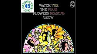 "THE FOUR SEASONS - WATCH THE FLOWERS GROW - 7"" Single (1967) HiDef :: SOTW #124"