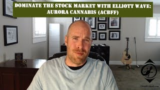 Elliott Wave Analysis of ACBFF (Aurora Cannabis)