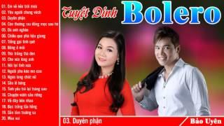 Dương Hồng Loan Lưu Chí Vỹ - Tuyệt Đỉnh Song Ca Bolero 2017 - Nhạc Vàng Tuyển Chọn