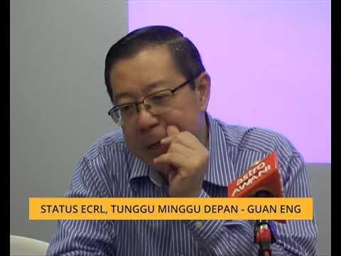 Status ECRL, tunggu minggu depan - Guan Eng