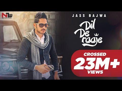Dil De Raaje  Jass Bajwa