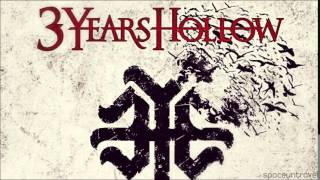 3 Years Hollow - For Life (feat. Clint Lowery from Sevendust)