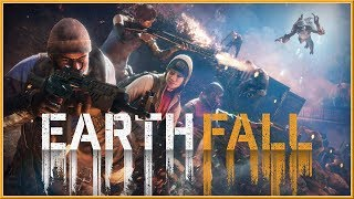 EARTHFALL - Official LAUNCH Trailer 2018 (PC, PS4 & XB1) HD
