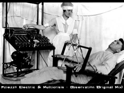 Pziezzo Electric & Multicrisis - Observation