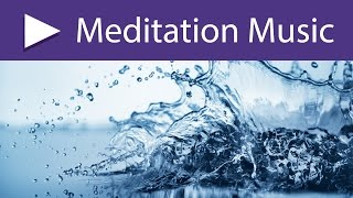 Water Meditation: 3 HOURS Calming Sounds of Healing Waters and Light Spa Music Relaxation