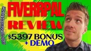 Fiverrpal Review, Demo, $5397 Bonus, Fiverr Pal Review