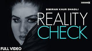 Reality Check Lyrics | Simiran Kaur Dhadli