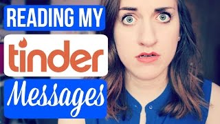 READING MY TINDER MESSAGES?!