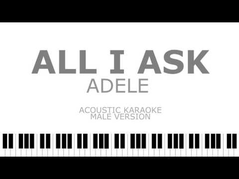 All I Ask - Adele (Male Version) Acoustic Karaoke   Instrumental