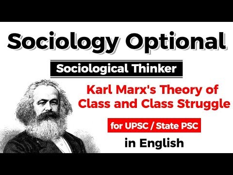 UPSC CSE Sociology Optional - Karl Marx's Theory of Class and Class Struggle #UPSC #IAS