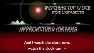 Approaching Nirvana - Watching the Clock (feat. Laura Brehm)