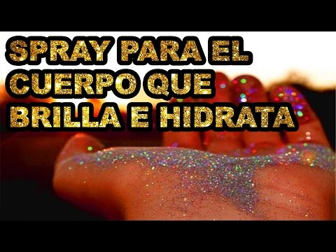 DIY Spray para el cuerpo que brilla e hidrata