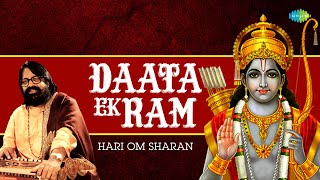 Daata Ek Ram - Hari Om Sharan - Murli Manohar Swarup - Devotional Songs