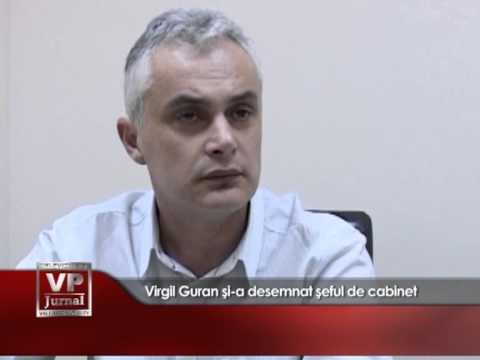 Virgil Guran şi-a desemnat şeful de cabinet