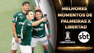 Melhores momentos de Palmeiras 3 x 0 Libertad, com narração de Téo José | #LibertadoresNoSBT